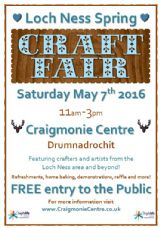 Loch Ness Spring Craft Fair: Saturday May 7th 2016