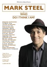 Mark Steel: Who Do You Think I Am