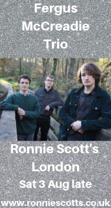 Fergus McCreadie Trio at Ronnie's