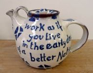 'Work as if you live in the early days of a better nation' Teapot - front