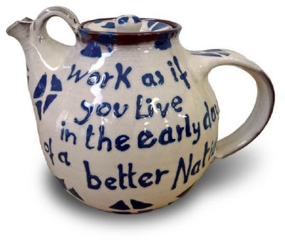 cromarty pottery teapot - work as if you live in the early days of a better nation