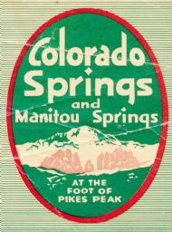 Colorado Springs and Manitou Springs