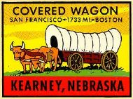 Kearney, Covered Wagon