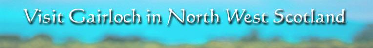 Visit Gairloch in North West Scotland