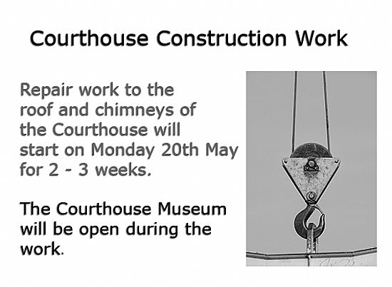notice about courthouse construction work 20 may to mid june