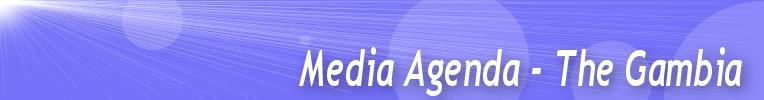 Media Agenda - The Gambia