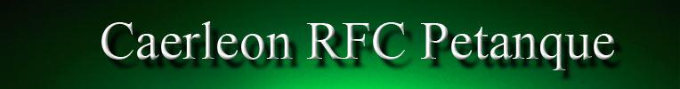 Caerleon RFC Petanque