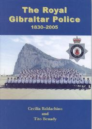 The Royal Gibraltar Police 1830-2005