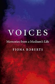 Voices -  Memories from a Medium's Life