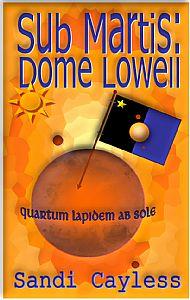 Sub Martis: Dome Lowell