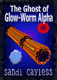 The Ghost of Glow-Worm Alpha