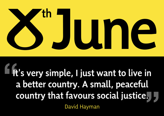 a better country. a small, peaceful country that favours social justice.