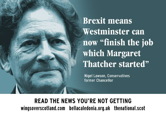 nigel lawson - brexit means westminster can finish the job thatcher started.