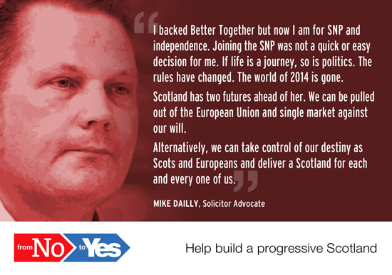 mike dailly, solicitor advocate. backed bettertogether, now working for an independent scotland