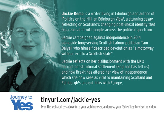 author jackie kemp, a former bettertogether activist and campaigner, explains why she now supports yes