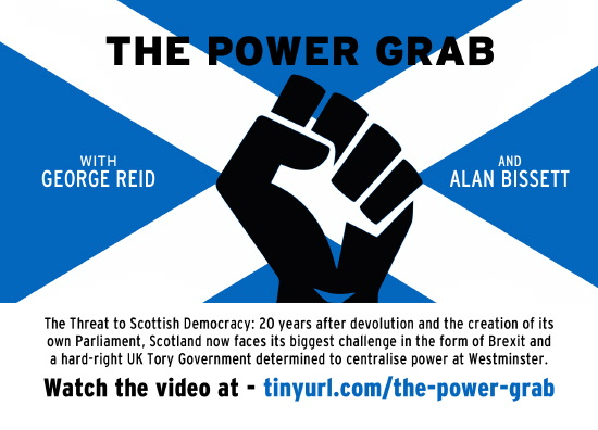 the power grab - the westminster plan to take back devolved powers from scotland