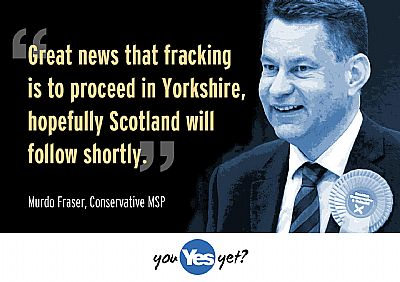 tories: great news that fracking to proceed in yorkshire. hopefully scotland will follow shortly.