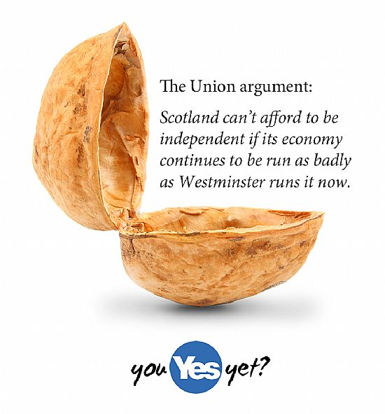 the union argument - we've f•caked up scotland so badly you can't afford indy.