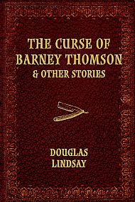 The Curse of Barney Thomson & Other Stories