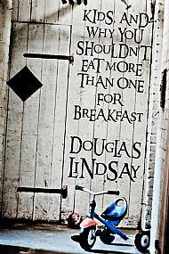 Douglas Lindsay Says Stuff About Children