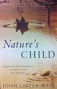 nature's child, by john lister-kaye