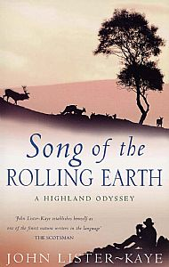 song of the rolling earth, by john lister-kaye