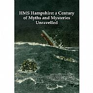 'HMS Hampshire: A Century of Myths and Mysteries Unravelled'  Postage to UK