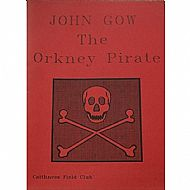 John Gow the Orkney Pirate