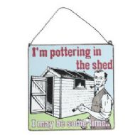 METAL SHED SIGN