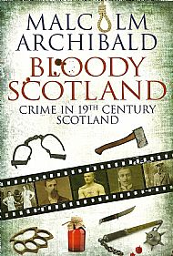 bloody scotland by malcolm archibald