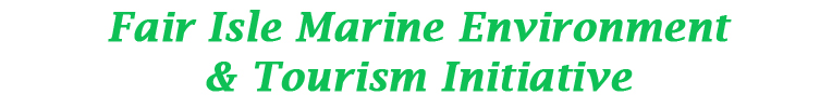 Fair Isle Marine Environment & Tourism Initiative