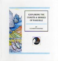 Exploring the Coasts & Shores of Fair Isle by Elizabeth Riddiford