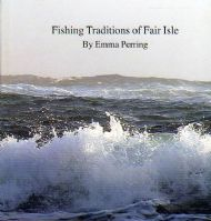 'Fair Isle Fishing Traditions' by Emma Perring