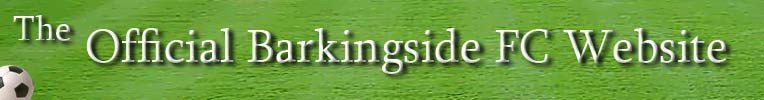 THE OFFICIAL BARKINGSIDE FC WEBSITE