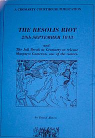The Resolis Riot: 28th September 1843