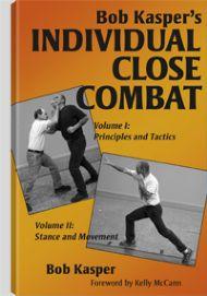 Bob Kasper's Individual Close Combat Vol 1 & 2