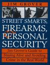 Street Smarts, Firearms, Personal Security