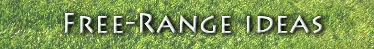 Free-Range ideas.com