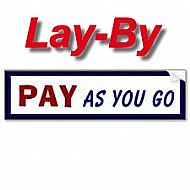 Lay-By Pay As YOU GO