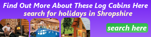 search for log cabin holidays in shropshire here